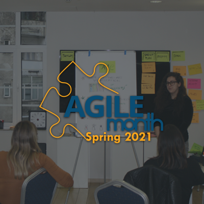 Agile Month Spring 2021